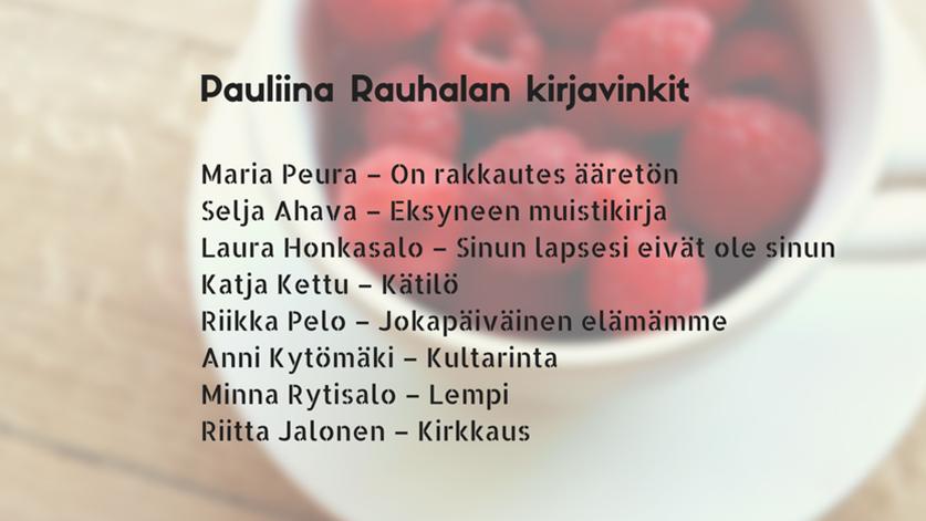 Pauliina Rauhalan kirjavinkit