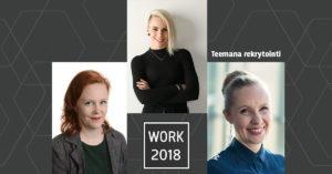 WORK 2018 - teemana rekrytointi